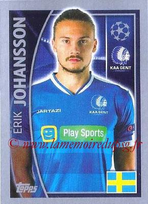 2015-16 - Topps UEFA Champions League Stickers - N° 541 - Erik JOHANSSON (KAA Gent)