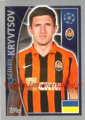 2015-16 - Topps UEFA Champions League Stickers - N° 053 - Serhiy KRYVTSOV (FC Shakhtar Donetsk)