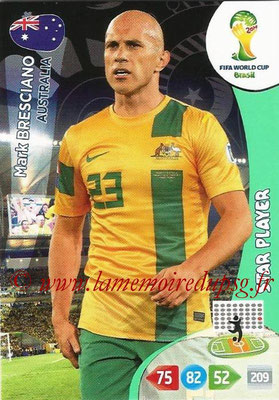 2014 - Panini FIFA World Cup Brazil Adrenalyn XL - N° 022 - Mark BRESCIANO (Australie) (Star Player)