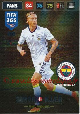 2016-17 - Panini Adrenalyn XL FIFA 365 - N° 080 - Simon KJAER (Fenerbahçe SK) (Fans' Favourite)
