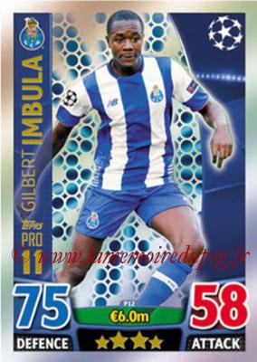 2015-16 - Topps UEFA Champions League Match Attax - N° P12 - Gilbert IMBULA (FC Porto) (Pro 11)