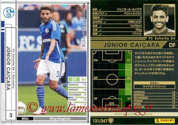 2015-16 - Panini WCCF - N° 131 - Junior CAICARA (FC Schalke 04)