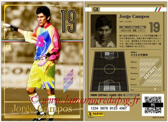 Panini Football League 2013 - PFL04 - N° 143 - Jorge CAMPOS  (Mexique) (Legend)
