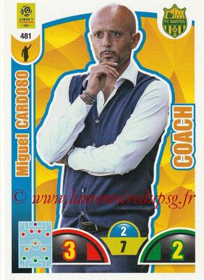 2018-19 - Panini Adrenalyn XL Ligue 1 - N° 481 - Miguel CARDOSO (Nantes) (Coach)