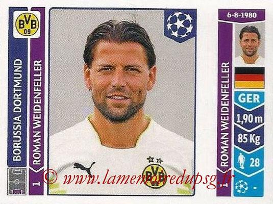 2014-15 - Panini Champions League N° 271 - Roman WEIDENFELLER (Borussia Dortmund)