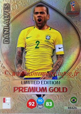 2018 - Panini FIFA World Cup Russia Adrenalyn XL - N° LE-DA - Dani ALVES (Brésil) (Limited Edition Premium Gold)
