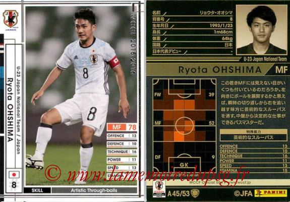 2015-16 - Panini WCCF - N° A45 - Ryota OHSHIMA (Japon)