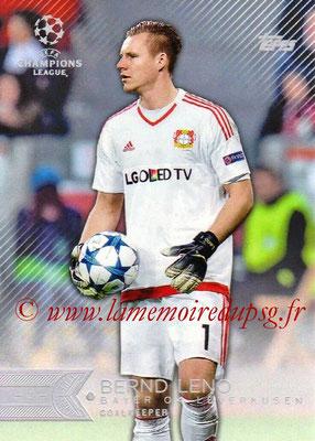 2015-16 - Topps UEFA Champions League Showcase Soccer - N° 112 - Bernd LENO (Bayer 04 Leverkusen)
