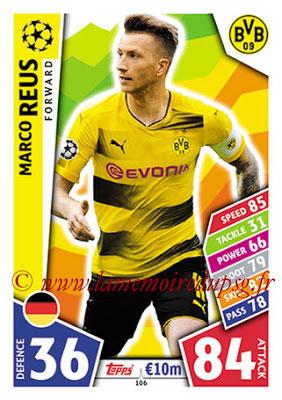 2017-18 - Topps UEFA Champions League Match Attax - N° 106 - Marco REUS (Borussia Dortmund)