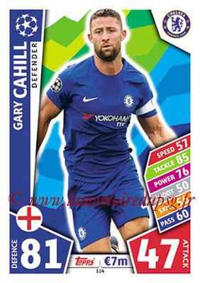 2017-18 - Topps UEFA Champions League Match Attax - N° 114 - Gary CAHILL (Chelsea FC)