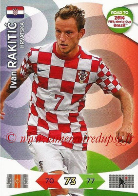 2014 - Panini Road to FIFA World Cup Brazil Adrenalyn XL - N° 106 - Ivan RAKITIC (Croatie)