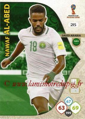 2018 - Panini FIFA World Cup Russia Adrenalyn XL - N° 215 - Nawaf AL-ABED (Arabie Saoudite)
