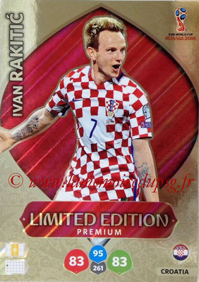 2018 - Panini FIFA World Cup Russia Adrenalyn XL - N° LE-IR - Ivan RAKITIC (Croatie) (Limited Edition)