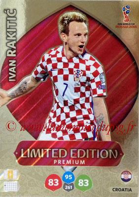 2018 - Panini FIFA World Cup Russia Adrenalyn XL - N° LE-IR - Ivan RAKITIC (Croatie) (Limited Edition)