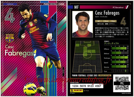 Panini Football League 2013 - PFL03 - N° 131 - Cesc Fabregas (FC Barcelone) (Super MF)