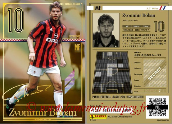 Panini Football League 2014 - PFL07 - N° 152 - Zvonimir BOBAN (Milan AC) (Legend)