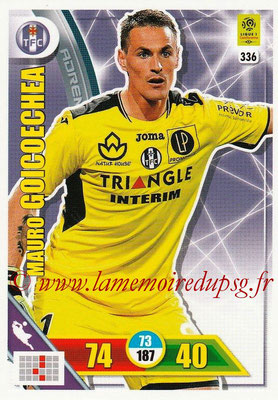 2017-18 - Panini Adrenalyn XL Ligue 1 - N° 336 - Mauro GOICOECHEA (Toulouse)