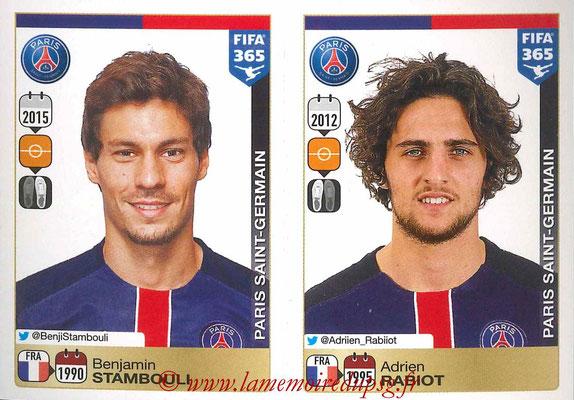 2015-16 - Panini FIFA 365 Stickers - N° 453-454 - Benjamin STAMBOULI + Adrien RABIOT (Paris Saint-Germain)