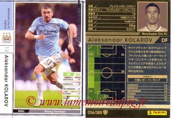 2013-14 - WCCF - N° 036 - Aleksandar KOLAROV (Manchester City FC)