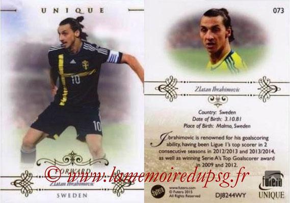 N° 073 - Zlatan IBRAHIMOVIC (2012-??, PSG > 2015, Suède) (Forward)