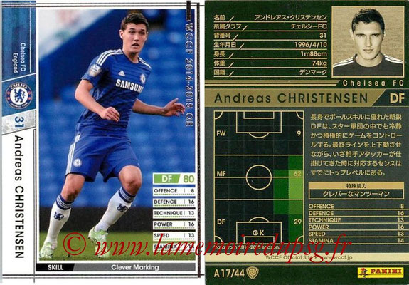 2013-14 - WCCF - N° A17 - Andreas CHRISTENSEN (Chelsea FC)
