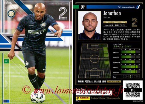 Panini Football League 2015 - PFL10 - N° 012 - JONATHAN (Inter) (Star)