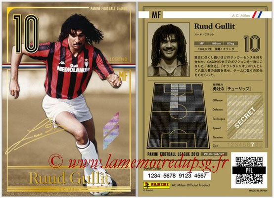 Panini Football League 2013 - PFL04 - N° 144 - Ruud GULLIT (Milan AC) (Legend)