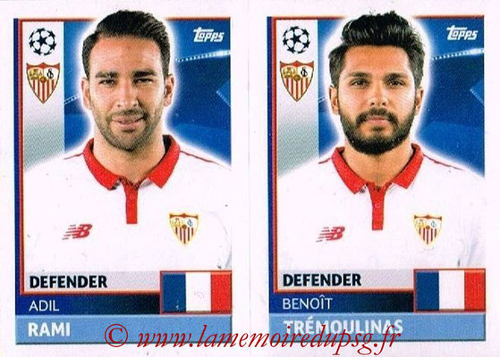 2016-17 - Topps UEFA Champions League Stickers - N° SEV 6-7 - Benoît TREMOULINAS + Adil RAMI (FC Seville)