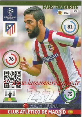 2014-15 - Adrenalyn XL champions League N° 257 - Arda TURAN (Club Atletico de Madrid) ( Fans' Favourite)