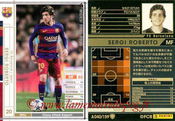 2015-16 - Panini WCCF - N° A040 - Sergi ROBERTO (FC Barcelone)