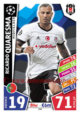 2017-18 - Topps UEFA Champions League Match Attax - N° 338 - Ricardo QUARESMA (Besiktas JK)