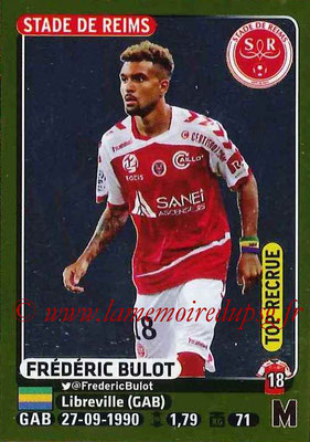 2015-16 - Panini Ligue 1 Stickers - N° 384 - Frédéric BULOT (Stade de Reims) (Top recrue)