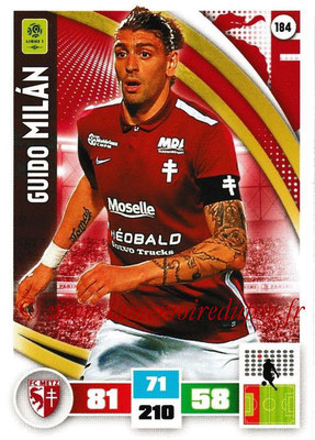 2016-17 - Panini Adrenalyn XL Ligue 1 - N° 184 - Guido MILAN (Metz)