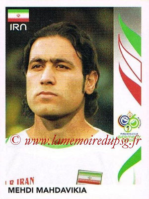 2006 - Panini FIFA World Cup Germany Stickers - N° 273 - Mehdi MAHDAVIKIA (Iran)