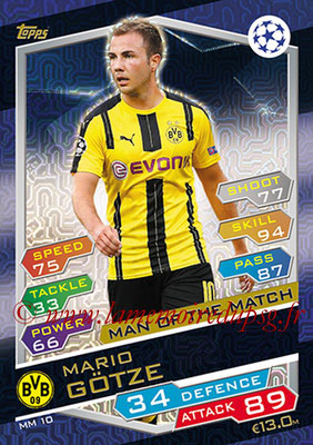 2016-17 - Topps UEFA Champions League Match Attax - N° MM10 - Mario GOTZE (Borussia Dortmund) (Man of the Match)