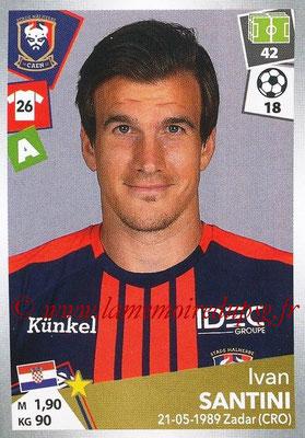 2017-18 - Panini Ligue 1 Stickers - N° 098 - Ivan SANTINI (Caen)