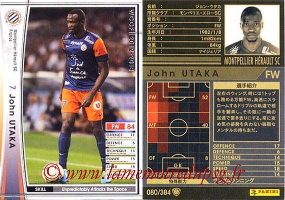 2012-13 - WCCF - N° 080 - John UTAKA (Montpellier Hérault SC)