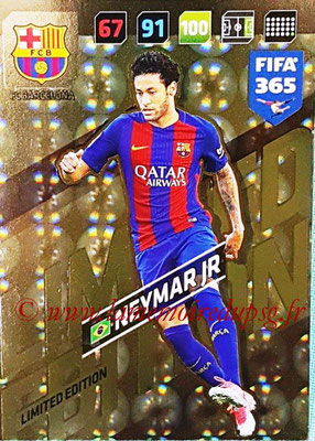 2017-18 - Panini FIFA 365 Cards - N° LE-N - NEYMAR Jr. (FC Barcelone) (Limited Edition)
