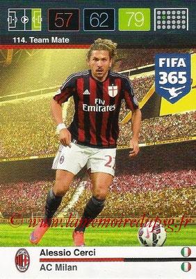2015-16 - Panini Adrenalyn XL FIFA 365 - N° 114 - Alessio CERCI (Milan AC) (Team Mate)