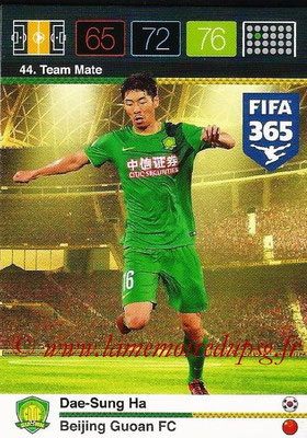 2015-16 - Panini Adrenalyn XL FIFA 365 - N° 044 - Dae-Sung HA (Beijing Guoan FC) (Team Mate)