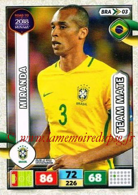 2018 - Panini Road to FIFA World Cup Russia Adrenalyn XL - N° BRA03 - MIRNDA (Brésil)