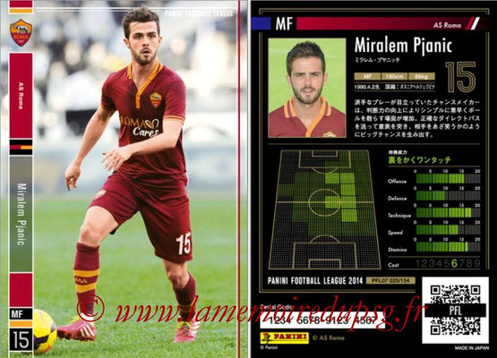 Panini Football League 2014 - PFL07 - N° 025 - Miralem PJANIC (AS Roma)