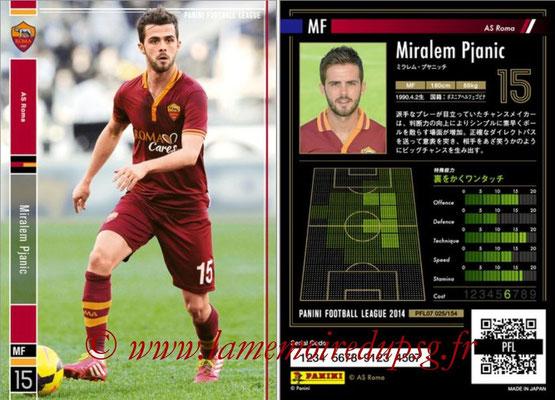 Panini Football League 2014 - PFL07 - N° 025 - Miralem PJANIC (AS Roma)