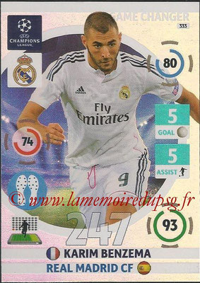 2014-15 - Adrenalyn XL champions League N° 333 - Karim BENZEMA (Real Madrid CF) (Game Changer)