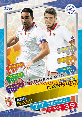 2016-17 - Topps UEFA Champions League Match Attax - N° SEV18 - Daniel CARRICO + Adil RAMI (FC Seville) (Defensive Duo)