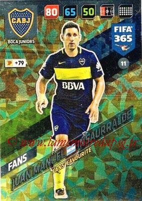 2017-18 - Panini FIFA 365 Cards - N° 011 - Juan Manuel INSAURRALDE (Boca Juniors) (Fans' Favourite)