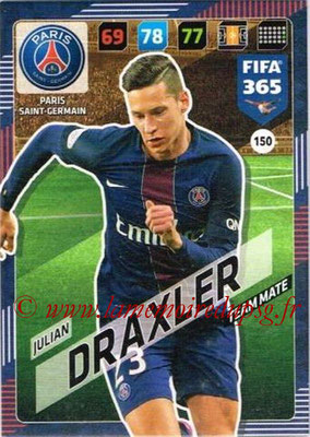 2017-18 - Panini FIFA 365 Cards - N° 150 - Julian DRAXLER (Paris Saint-Germain)