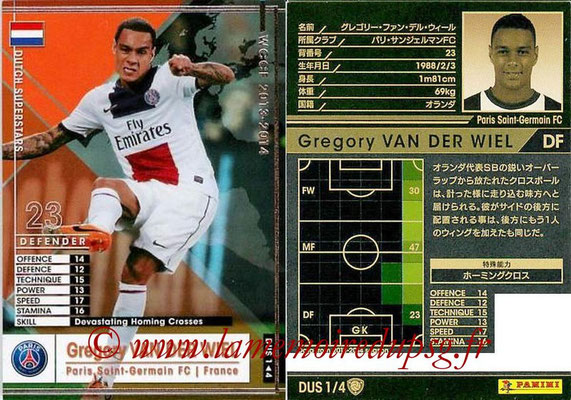2013-14 - WCCF - N° DUS1 - Gregory VAN DER WIEL (Paris Saint-Germain) (Dutch Superstars)