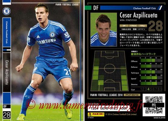 Panini Football League 2014 - PFL07 - N° 063 - Cesar AZPILICUETA (Chelsea FC)