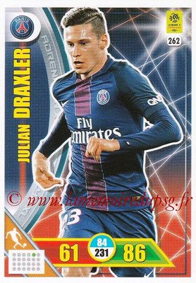 2017-18 - Panini Adrenalyn XL Ligue 1 - N° 262 - Julian DRAXLER (Paris Saint-Germain)